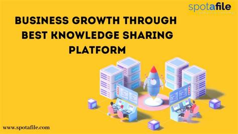 Business Growth Through Best Knowledge Sharing Platform