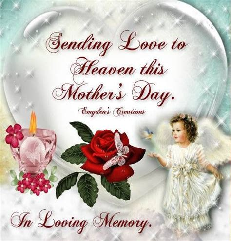 sending love  heaven  mothers day pictures