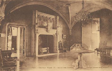 salle des anglais pau pau ch 226 teau d henri iv pau page 3 cartes postales anciennes sur cparama