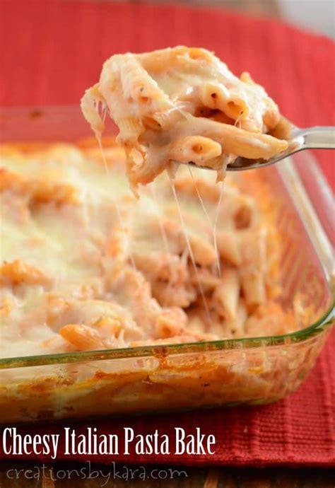 cheesy italian pasta bake