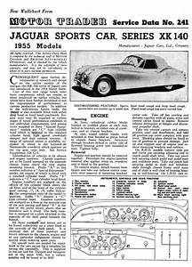 U0026 39 Motor Trader U0026 39  Service Data  1955  For The Xk140 Also The