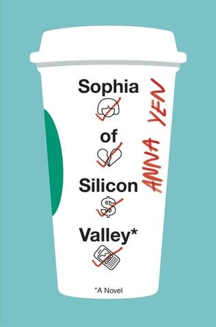 sophia  silicon valley  anna yen