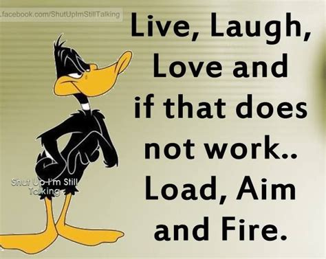 laugh love   doesnt work load aim  fire