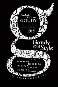 Goudy Old Style Poster on Behance