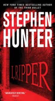ripper book  stephen hunter official publisher