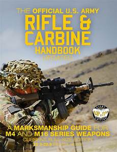 The Official Us Army Rifle And Carbine Handbook
