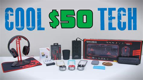 Cool Tech Under $50  August YouTube