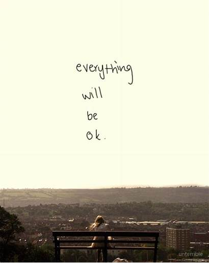 Quote Positive Ok Everything Quotes Fine Gifs