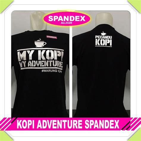 Kaos Spandex Kopi jual kaos kopi adventure spandex di lapak kaji gono