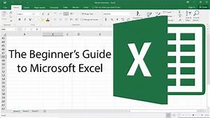 The Beginner's Guide to Excel - Excel Basics 2017 Tutorial ...