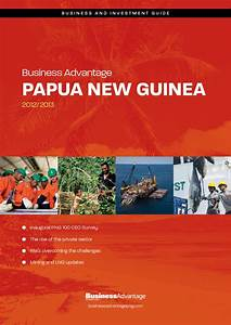 Business Advantage Papua New Guinea 2012/2013 by Business ...