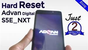 How To Hard Reset Advan Digital S5e Nxt