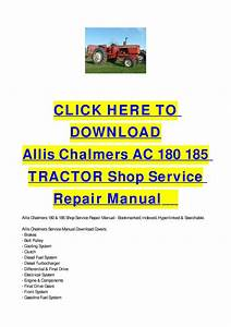 Allis Chalmers Ac 180 185 Tractor Shop Service Repair Manual By Cycle Soft
