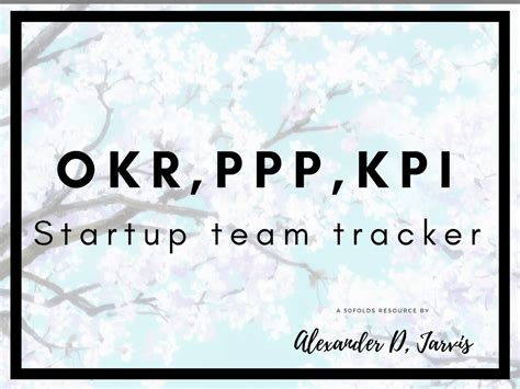 okr  template  ppp  kpi  startups