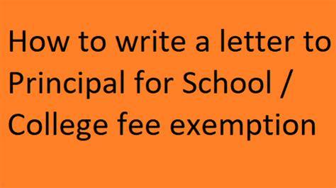 write  letter  principal  school college
