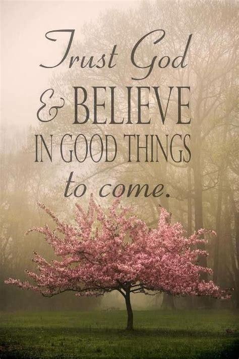 trust god    good    pictures