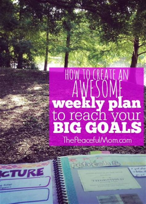 How To Make A Weekly Plan From Your Annual Goals The