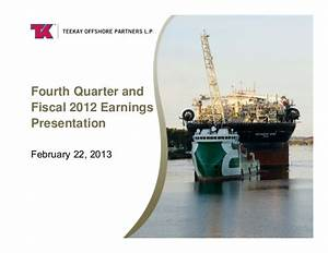 Teekay Offshore Partners Fourth Quarter 2012 Earnings ...