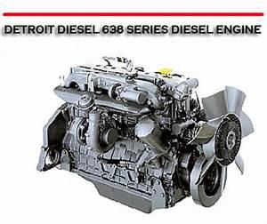 Detroit Diesel 638 Series Diesel Engine Repair Manual
