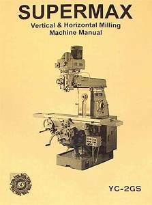 Supermax Yc Horizontal Milling Machine