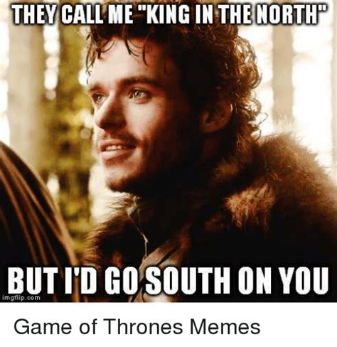 King Of The North Meme - king of the north meme 28 images king of the north my favorite tv shows pinterest king the