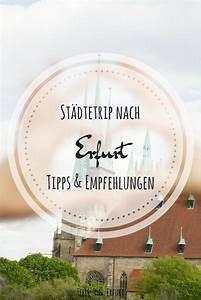 Erfurt Nach Dresden : st dtetrip wenn ich nur einen tag in erfurt w re ~ A.2002-acura-tl-radio.info Haus und Dekorationen