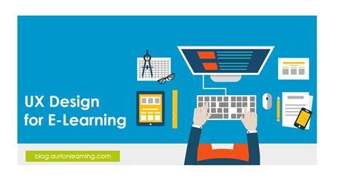 e by design best practice ux design for e learning etraining pedia
