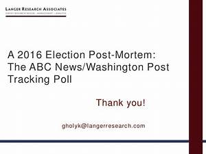 A 2016 Election Post-Mortem: The ABC News/Washington Post ...