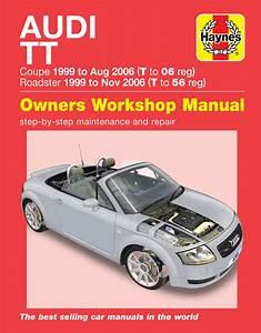 Audi Tt  99 To 06  T To 56 Haynes Repair Manual