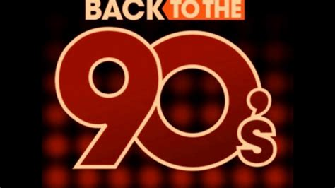 Back To The 90 by Back To The 90 S Megamix