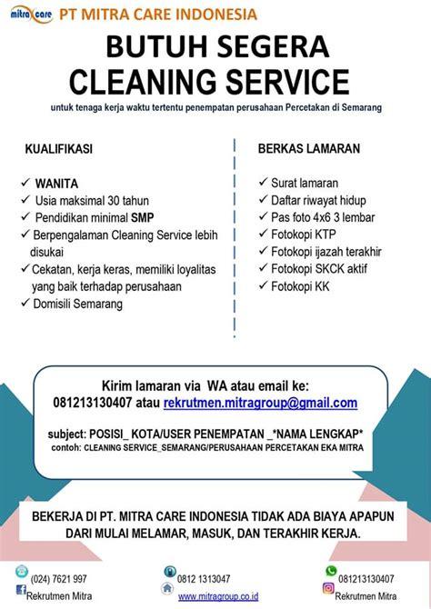 Akan ada lowongan baru di berbagai daerah di seluruh indonesia. Lowongan Kerja Cleaning Service Wanita - PT. Mitra Care Indonesia Semarang - Jatengloker