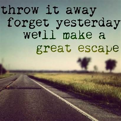 Quotes Inspirational True Motivational Funny Let Escape