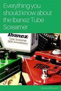Guide To The Tube Screamer Overdrive Guitar Pedal  Guitar