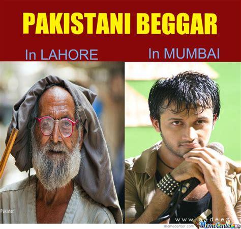 Pakistani Memes - pakistani beggar in mumbai by topakhan meme center