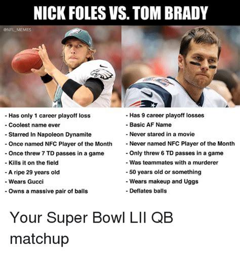 Nick Foles Meme - nfl nick foles vs tom brady a fair comparison chart gbatemp net the independent video