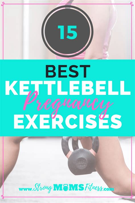 pregnancy exercises kettlebell workout kettlebells pregnant exercise fitness play