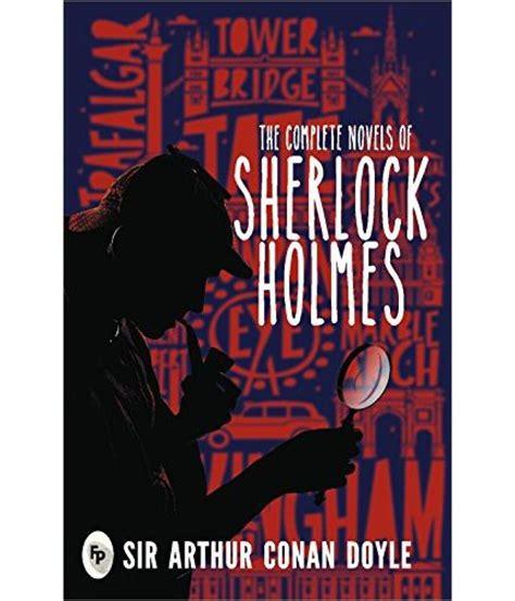 sherlock novel complete holmes installation