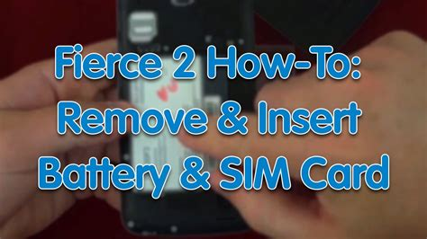 Howto Fierce 2 Remove Insert Battery And Sim Card  Youtube