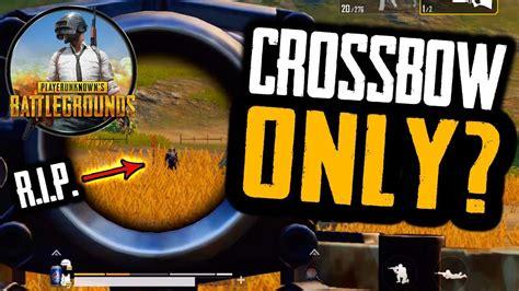 crossbow  challenge  pubg mobile youtube