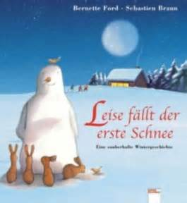 Wann Fällt Der Erste Schnee : leise f llt der erste schnee ~ Lizthompson.info Haus und Dekorationen
