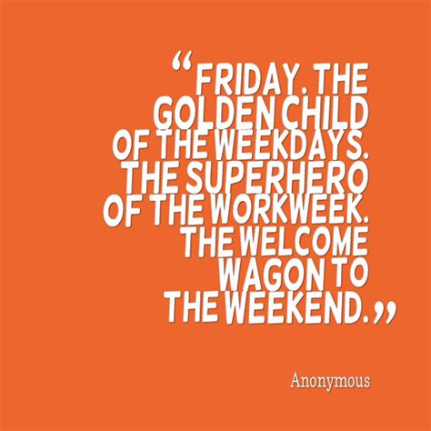 friday quotes  start  day
