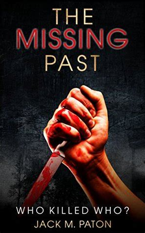 Crime Fiction Murder The Missing Past Who Killed Who