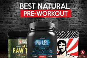 Best Natural Pre Workout