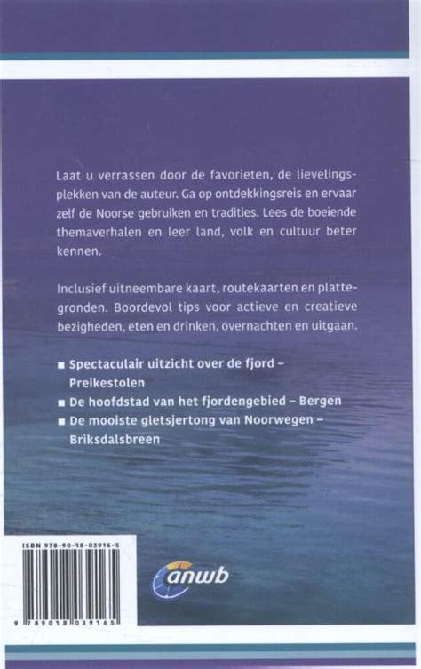 reisgids anwb ontdek ontdek noorwegen de fjorden anwb media  reisboekwinkel