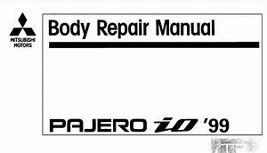 Mitsubishi Pajero Io 1999 Body Repair Manual