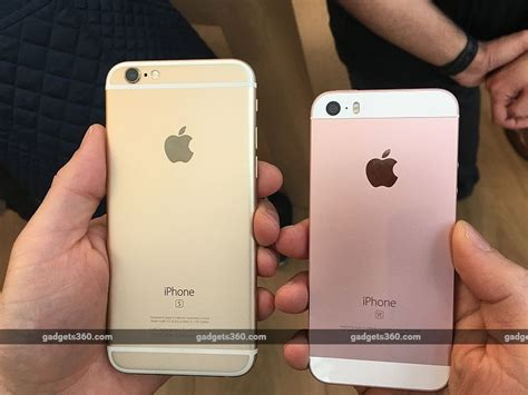 which phone is better apple iphone se vs iphone 5s vs iphone 6s ndtv