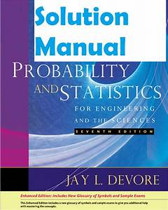 Solution Manual Jay L Devore Probability And Statistics