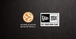 New Era Signs Exclusive Worldwide Deal With Euroleague ...