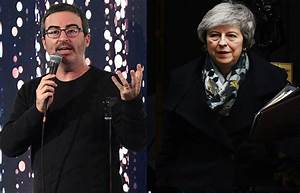 John Oliver's cutting take on Theresa May and Brexit is ...
