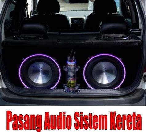 starting automobil tip pasang audio sound sistem kereta
